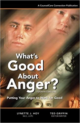 Workbooks and Resources, what good about anger?